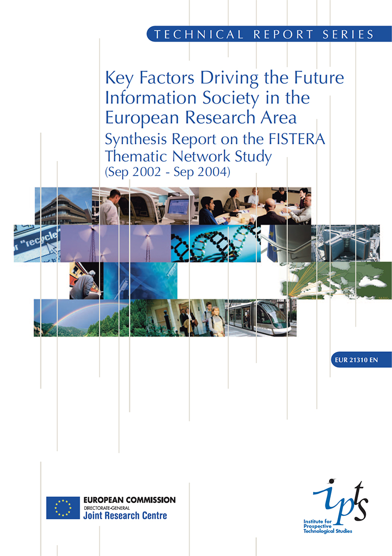 Key Factors Driving the Future Information Society in the European Research Area